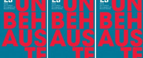 """""""UNBEHAUSTE: 23 Autoren über Fremdsein"""""""
