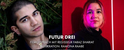 """Facebook Live – Gespräch mit Regisseur Faraz Shariat über seinen Film """"FUTUR III"""""""